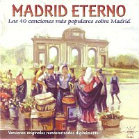 Ana Maria Gonzalez – Madrid Eterno (Remastered)