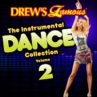 The Hit Crew – Drew's Famous The Instrumental Dance Collection [Vol. 2]