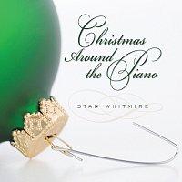 Stan Whitmire – Christmas Around The Piano