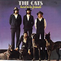 The Cats – Hard To Be Friends