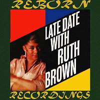 Ruth Brown – Late Date with Ruth Brown (HD Remastered)
