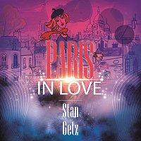 Stan Getz – Paris In Love