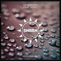 SNBRN, Kerli – Raindrops (Remixes Part 2)
