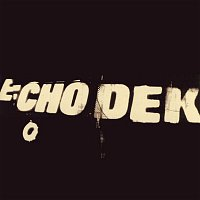 Primal Scream – Echo Dek
