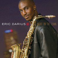 Eric Darius – Night On The Town