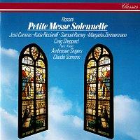 Claudio Scimone, Katia Ricciarelli, Margarita Zimmermann, José Carreras – Rossini: Petite Messe Solennelle