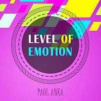 Paul Anka – Level Of Emotion
