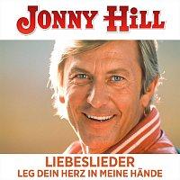 Jonny Hill – Liebeslieder Leg dein Herz in meine Hände