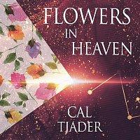 Cal Tjader – Flowers In Heaven