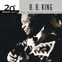 B.B. King – 20th Century Masters: The Millennium Collection: Best Of B.B. King