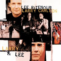 Lee Ritenour, Larry Carlton – Larry & Lee