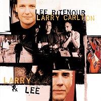Lee Ritenour, Larry Carlton – Larry & Lee