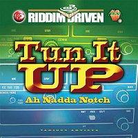 Various Artists.. – Riddim Driven: Tun It Up Ah Nadda Notch