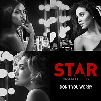 "Star Cast – Don't You Worry [From ""Star"" Season 2]"