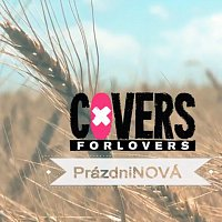 Covers for Lovers – PrázdniNOVÁ