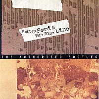 Robben Ford & The Blue Line – The Authorized Bootleg