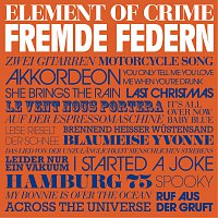 Element Of Crime – Fremde Federn