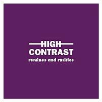 High Contrast – Remixes and Rarities