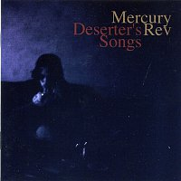 Mercury Rev – Deserter's Songs