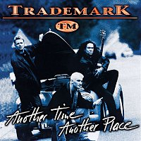 Trademark – Another Time, Another Place