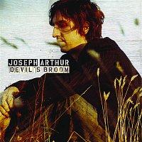 Joseph Arthur – Devil's Broom