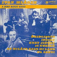 Ivan Mládek – Ivan Mládek a jeho Banjo Band
