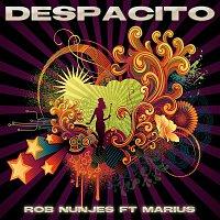 Rob Nunjes, Marius – Despacito