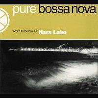 Nara Leao – Pure Bossa Nova