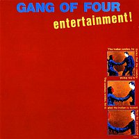Gang Of Four – Entertainment