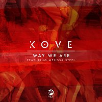 Kove, Melissa Steel – Way We Are