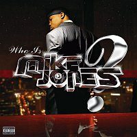Mike Jones – Who Is Mike Jones?