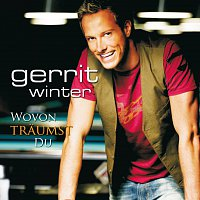 Gerrit Winter – Wovon traumst du [Online-Version inkl. Track by Track]