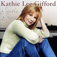 Kathie Lee Gifford – Gentle Grace