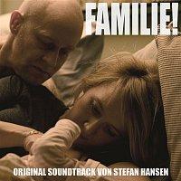 Stefan Hansen – Familie! (Original Motion Picture Soundtrack)
