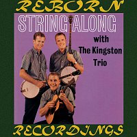 The Kingston Trio – String Along (HD Remastered)