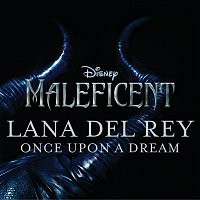 "Lana Del Rey – Once Upon a Dream (from ""Maleficent"") [Original Motion Picture Soundtrack]"