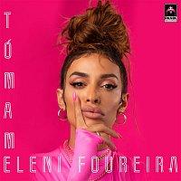 Eleni Foureira – Tómame