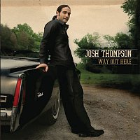 Josh Thompson – Way Out Here