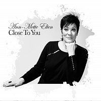 Ann-Mette Elten – Close To You