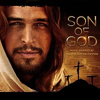 Various Artists.. – SON OF GOD: Music Inspired By The Epic Motion Picture
