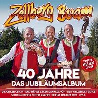 Zellberg Buam – 40 Jahre - Das Jubiläumsalbum