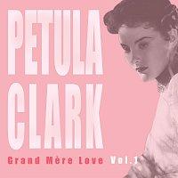 Petula Clark – Grand Mere Love Vol 1