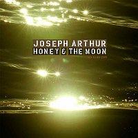 Joseph Arthur – Honey And The Moon