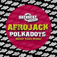 Afrojack – Polkadots 2010 (Oliver Twizt Remix)