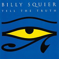 Billy Squier – Tell The Truth