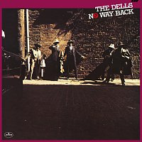 The Dells – No Way Back