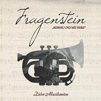 Zirler Musikanten – Fragenstein - Kernig und mit Herz