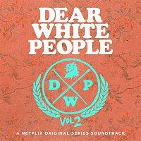Various  Artists – Dear White People Soundrack Season 2 (A Netflix Original Series Soundtrack)