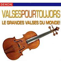 Různí interpreti – Valses Pour Toujors - Le Grandes Valses Du Monde