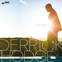 Derrick Hodge – Live Today